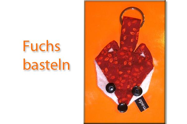 Fuchs basteln – selbst genähter Schlüsselanhänger